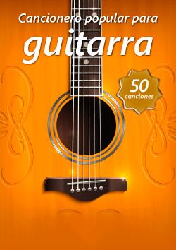 Cancionero popular tradicional para Guitarra